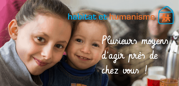 plusieurs moyens soutenir Habitat et Humanisme